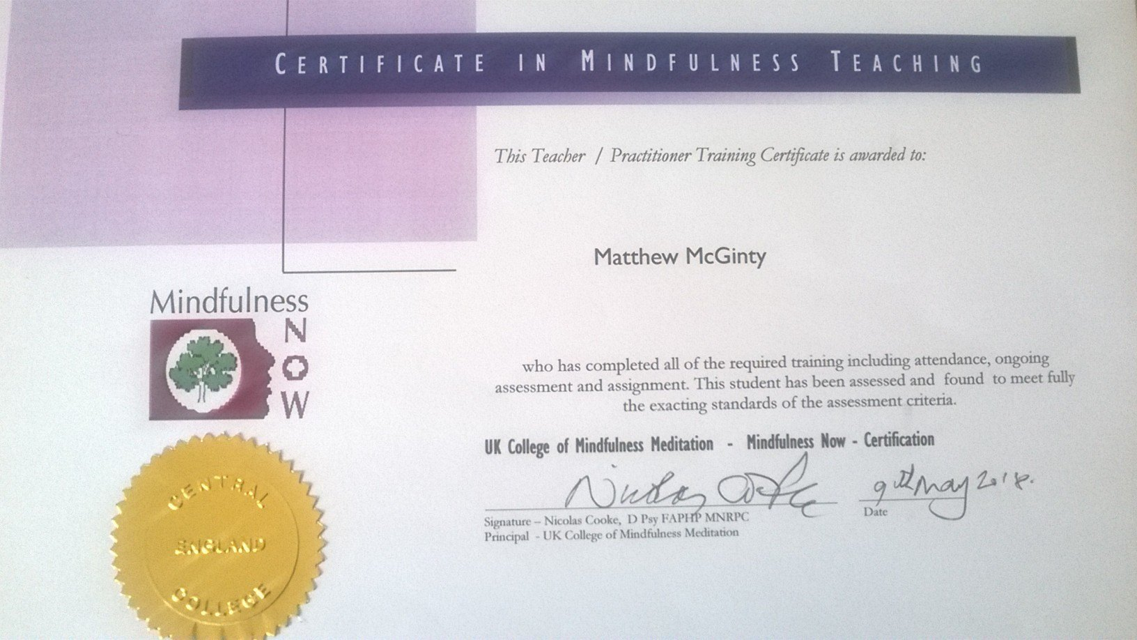 My Mindfulness Teacher Training Certificate from the UK College of Mindfulness Medititation